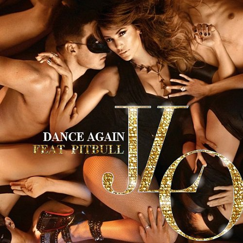 Jennifer Lopez ft. Pitbull - Dance Again